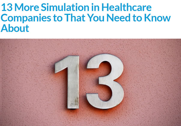 13 More Simulation in Healthcare Companies to That You Need to Know About